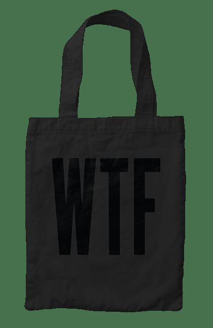 Сумка з принтом Wtf. What the fuck, втф, напис, якого чорта?. CustomPrint.market