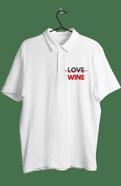Поло чоловіче з принтом Немає Любові Тільки Вино. Алкоголь, вино, любов, цитата, червоний. CustomPrint.market