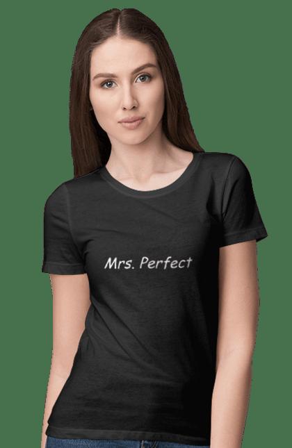 Футболка жіноча з принтом місіс досконалість. Досконалість, міс, парні, сімейні. CustomPrint.market