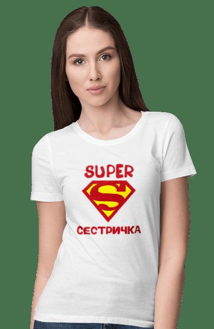 Футболка жіноча з принтом супер сестричка. Сестра, сімейні, супермен. CustomPrint.market